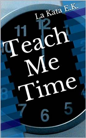 Teach Me Time Kindle Version